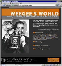 Go to Weegee's World on ICP web site